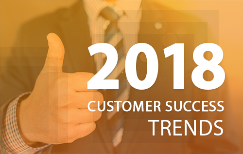 Customer Success Trends that could transform your Business Growth
