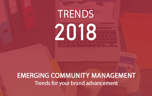 Emerging Community Management Trends For Your Brand Advancement