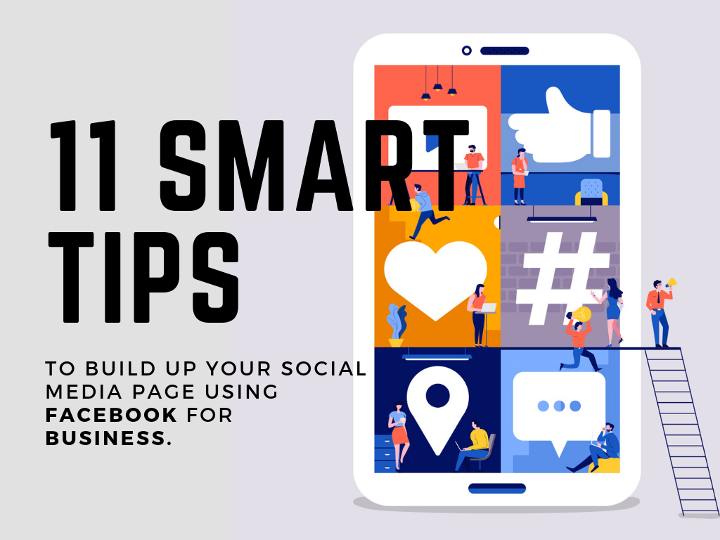 11 Smart Tips on Using Facebook for Business